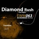 "Diamond Rush ""One Night / Only You"""
