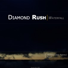 "Diamond Rush ""Waterfall / Adgam"""