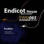 "Endicot House ""Back 2 School / Use What You Got"""