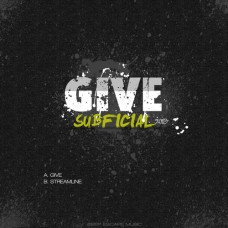 "Subficial ""Give / Streamline"""