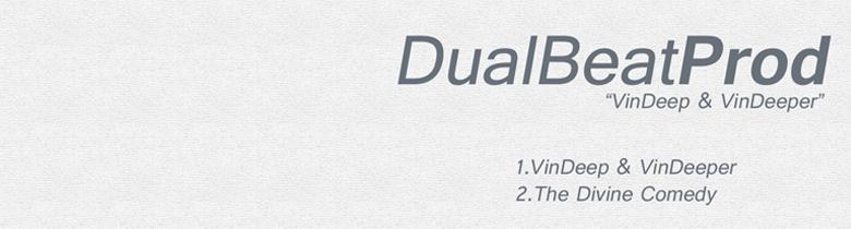 "Dual Beat Prod ""VinDeep & VinDeeper"""