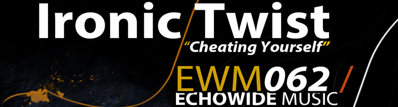 """Ironic Twist """" Cheating Yourself / Delusion"""""""
