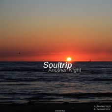 "Soultrip ""Another Night & Curious Mind"""