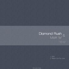 """Diamond Rush & Matt W """"1519"""""""