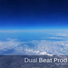 "Dual Beat Prod ""Thrill Tribal"""