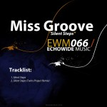 "Miss Groove ""Silent Steps"""